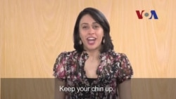 English in a Minute: Keep Your Chin Up
