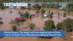 VOA60 Africa- Mozambique: The death toll from tropical storm Eloise rose to at least 12 on Monday