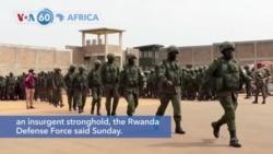 VOA60 Africa - Rwandan and Mozambican security forces recapture the port town of Mocimboa da Prai