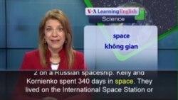 Phát âm chuẩn - Anh ngữ đặc biệt: Kelly and Kornienko Land on Solid Ground (VOA)