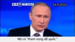 Ông Putin cáo buộc Mỹ 'có tham vọng đế quốc' (VOA60)