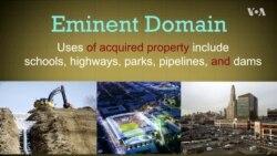 Explainer: Eminent Domain