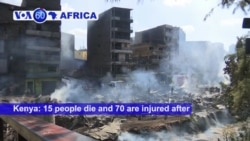 VOA60 Africa- 15 people die and 70 are injured after Gikomba market catches fire in Nairobi.