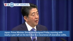 VOA60 Addunyaa - Prime Minister Shinzo Abe of Japan resigned Friday morning due to ulcerative colitis