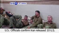 VOA60 World - U.S.: Officials confirm Iran released 10 U.S. Navy sailors