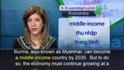 Anh ngữ đặc biệt: Burma Economy Reforms (VOA-Ec Rep)