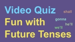 Quiz Intro - Everyday Grammar Fun With Future Tenses