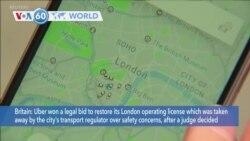 VOA60 Addunyaa - Uber won a legal bid to restore its its operating license with London regulators