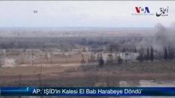 AP: 'IŞİD'in Kalesi El Bab Harabeye Döndü'