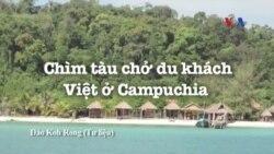 Chìm tàu chở du khách Việt ở Campuchia