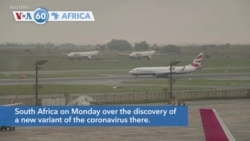 VOA60 Africa - A growing number of countries bar travelers from South Africa