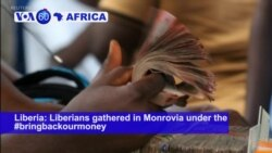 VOA60 Africa- Liberians protest stolen funds