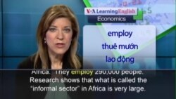Anh ngữ đặc biệt: Informal Markets (VOA-Econ)