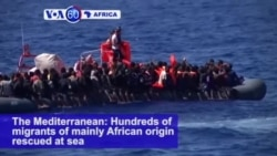 VOA60 Africa - Hundreds of migrants from Africa saved in the Mediterranean