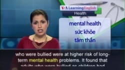 Anh ngữ đặc biệt: Health Effect of Bullying (VOA-Health)
