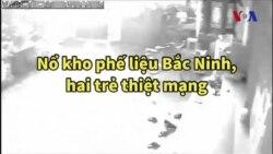 Nổ kho chứa phế liệu tại Bắc Ninh, hai trẻ thiệt mạng