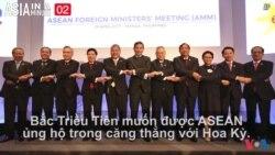 Bắc Triều Tiên muốn ASEAN ủng hộ
