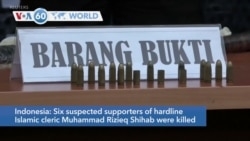 VOA60 Addunyaa - Indonesia: Six suspected supporters of a hard line Islamic cleric killed in a clash with police