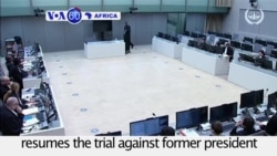 VOA60 Africa - Ivory Coast: ICC resumes the trial against former president Gbagbo