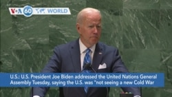 """VOA60 World- U.S. President Joe Biden said the U.S. was """"not seeking a new Cold War or a world divided"""" at the UNGA"""