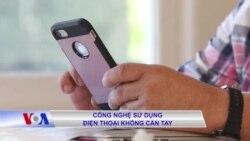 Công nghệ sử dụng điện thoại không cần tay