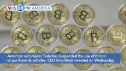 VOA60 Ameerikaa - American automaker Tesla has suspended the use of bitcoin to purchase its vehicles
