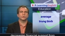 Anh ngữ đặc biệt: Concerns Increase Over the High Education Costs (VOA)