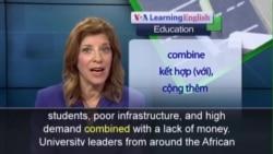 Phát âm chuẩn - Anh ngữ đặc biệt: African Universities: More Students, Less Money (VOA)
