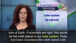 Phát âm chuẩn - Anh ngữ đặc biệt: Has a Ninth Planet Been Discovered? (VOA)