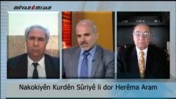 Nakokiyên Kurdên Sûriyê li dor Herêma Aram