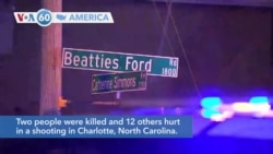 VOA60 America - Two people were killed and 12 others hurt in a shooting in Charlotte, North Carolina