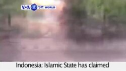 VOA60 World PM - Islamic State Claims Deadly Jakarta Attack