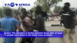VOA60 Africa- The situation in Sudan remains tense after at least 11 people were killed in the latest mass protests