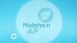 Maisha na Afya : Episode 14
