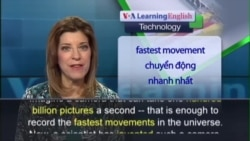 Anh ngữ đặc biệt: New Camera Takes Billions of Pictures Every Second (VOA)