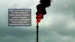 AQSh metan gazini kamaytirish tashabbusiga yetakchilik qilmoqda