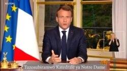 Macron Yipfuza ko Katedrale ya Paris Isanurwa Bitarenze Imyaka 5