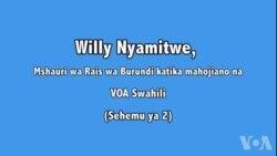Willy Nyamitwe, Mshauri wa Rais wa Burundi azungumza na VOA Swahili (Part - 2)