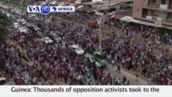 VOA60 Africa - Guinea: Thousands of opposition activists took to the streets of the capital