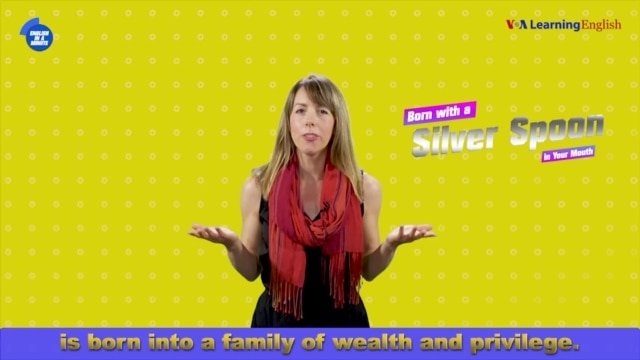 English in a Minute: Born with a Silver Spoon - October 26, 2019