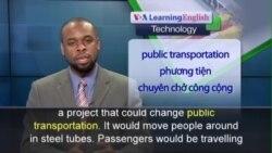 Anh ngữ đặc biệt: Hyperloop Transport System (VOA)