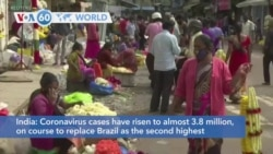 VOA60 Addunyaa - Coronavirus cases in India have risen to the second highest globally with almost 3.8 million