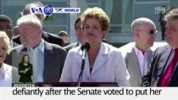 VOA60 World PM - Rousseff Accuses Brazil's Senate Vote of Sabotaging Government
