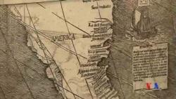 """2016-07-04 美國之音視頻新聞: """"瓦爾德澤米勒地圖""""為何成為""""美洲出生證""""?"""