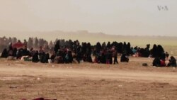 IS Wives Evacuating Syria's Baghuz Speak to VOA