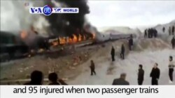 VOA60 World PM - At least 36 Dead in Iran Train Collision