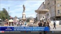 Maqedoni, heshtje para votimit në referendumin e 30 shtatorit