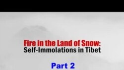 Fire in the Land of Snow: Self-Immolations in Tibet - (Part 2)