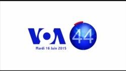VOA 60 Afrique du 16 juin 2015