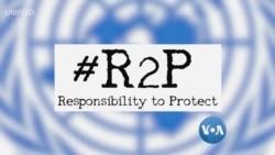 """R2P အကာအကြယ္ေပးရန္တာဝန္ရွိမႈ """"သတင္းထဲကဗဟုသုတ"""""""